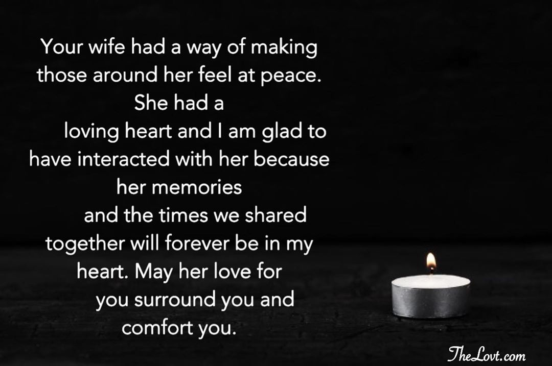 Condolence Messages On The Loss Of A Wife