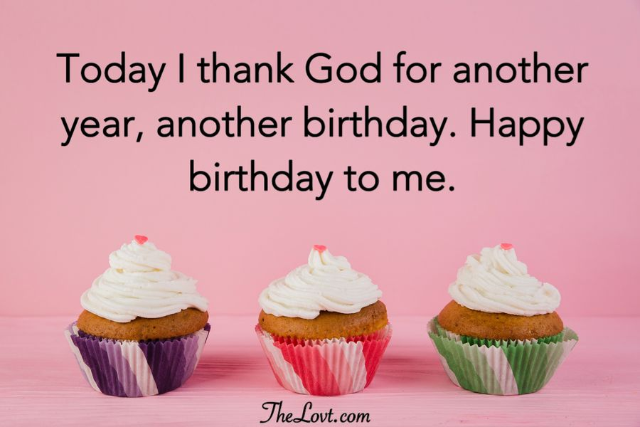 Birthday wishes to myself